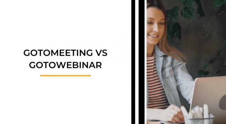 GoToMeeting vs GoToWebinar