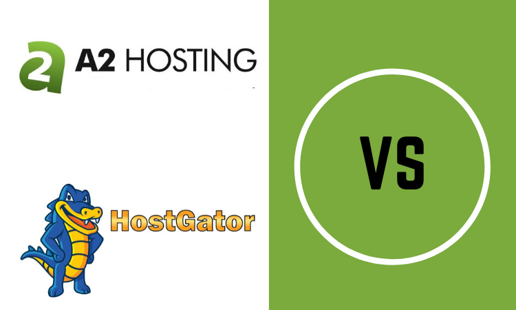 A2 Hosting vs HostGator