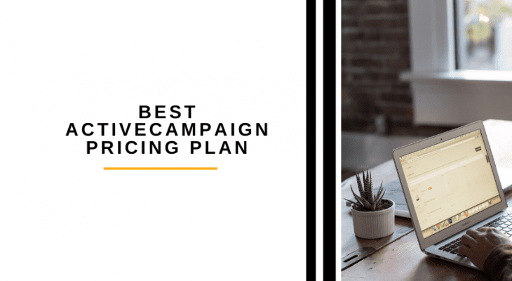 Best ActiveCampaign Pricing Plan