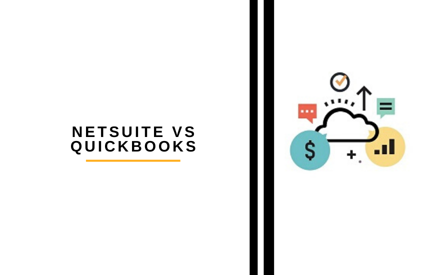 Netsuite vs Quickbooks: Which is Right for You?