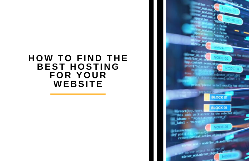 How to Find the Best Hosting for Your Website