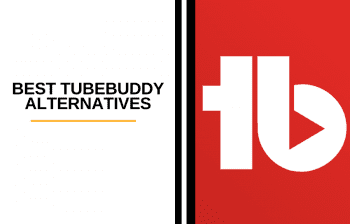 Best TubeBuddy Alternatives