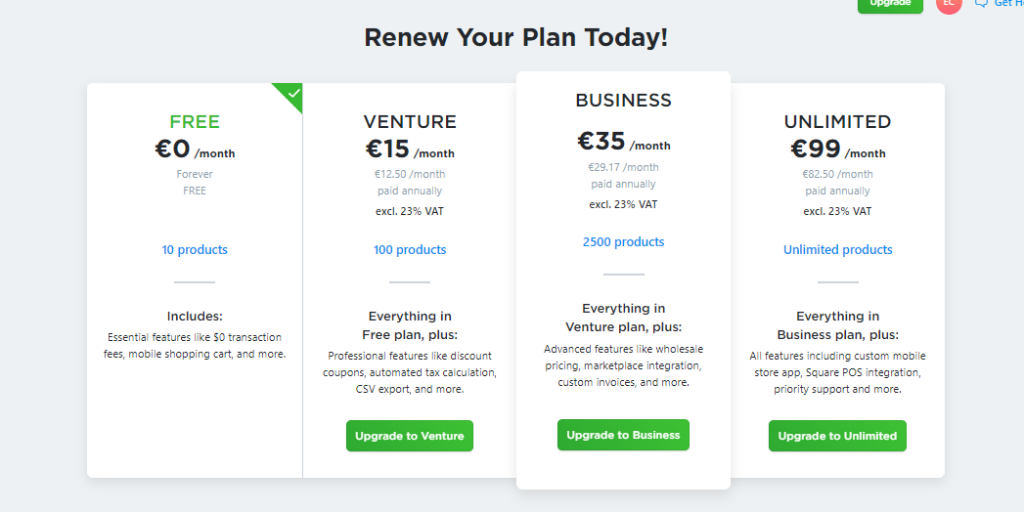 Placed here is a Screenshot of Ecwid's pricing plans placed just below that of Shopify's.