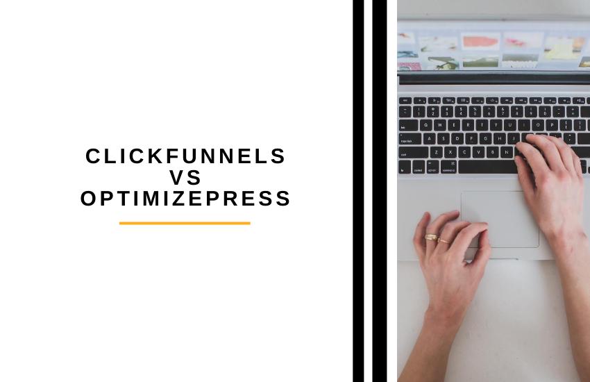 Clickfunnels vs OptimizePress