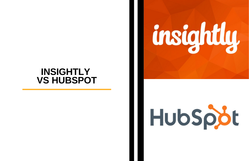 Insightly vs Hubspot – Which CRM is Best for You?
