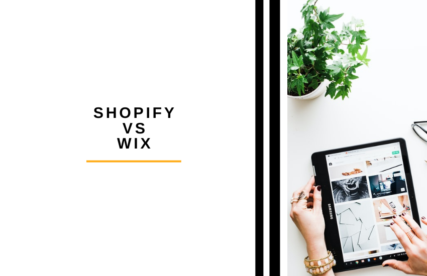 Shopify vs Wix – Which is Right for You?