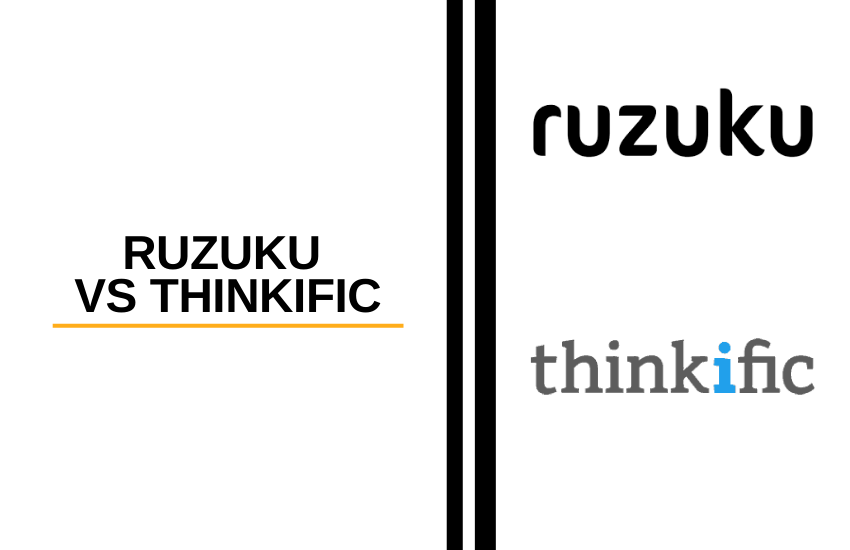 Ruzuku vs Thinkific: Which Online Course Tool is Best?