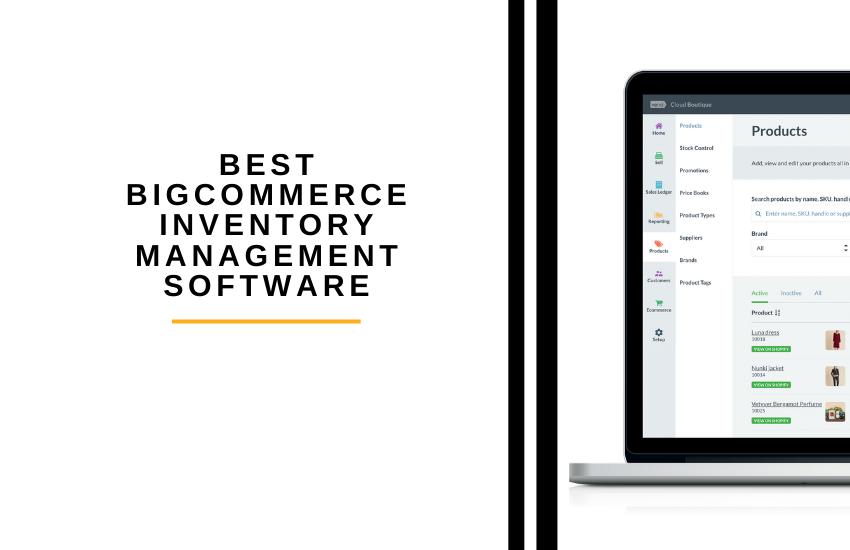 Best BigCommerce Inventory Management Software Picks