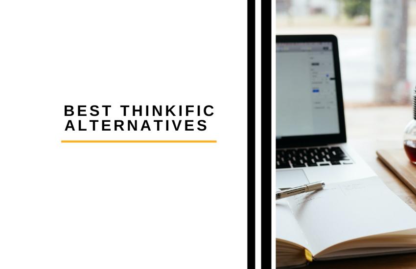 11 of the Best Thinkific Alternatives [2021] | The Digital Merchant