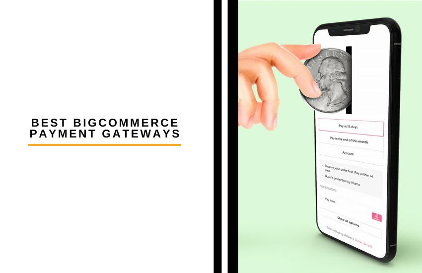 The 5 Best BigCommerce Payment Gateways