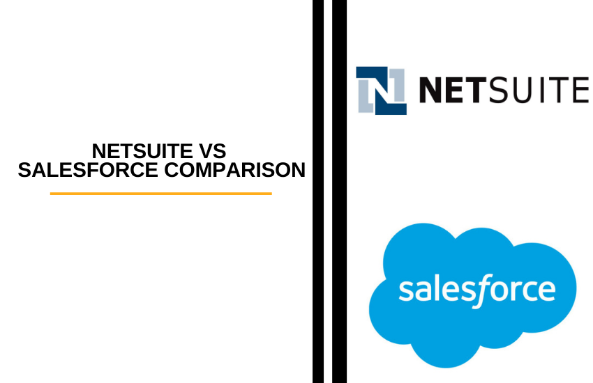 Netsuite vs Salesforce Comparison: Which is Best for You?