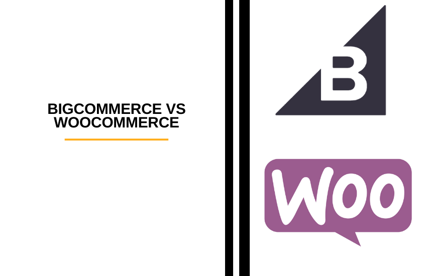 BigCommerce vs WooCommerce – Which Is Better?