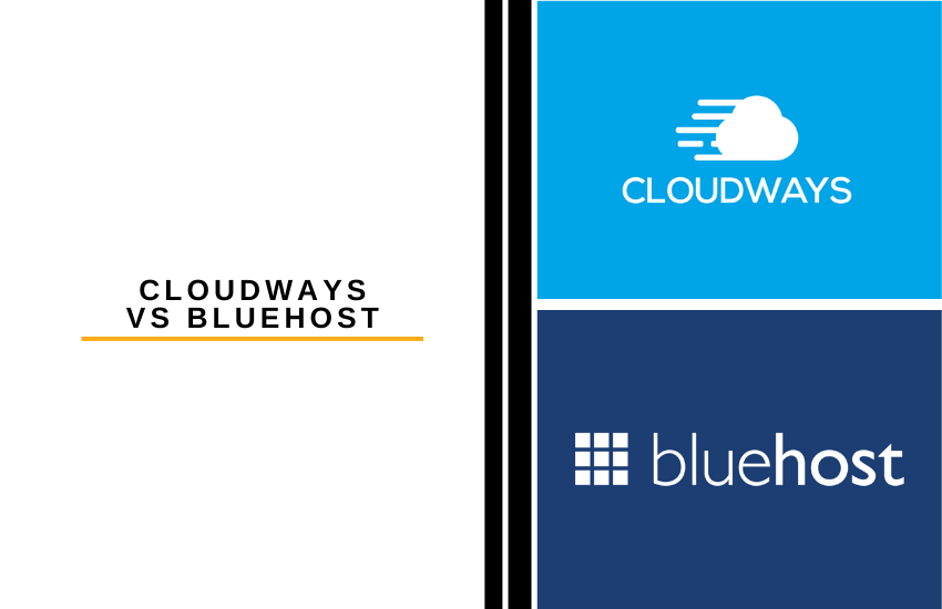 Cloudways vs Bluehost: Which is Best?