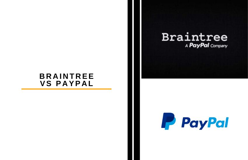 Braintree vs PayPal [2021 Comparison]