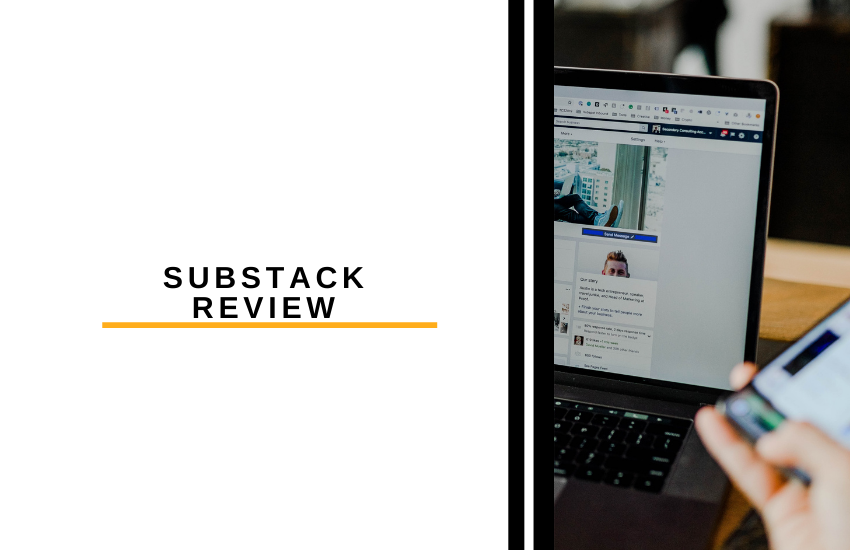 Substack Review: Is This The Best Platform for Writers?