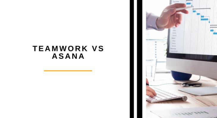 Teamwork vs Asana