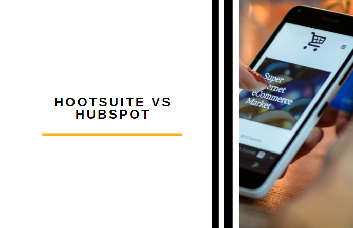 Hootsuite vs Hubspot [2021]: Which Social Media Tool Is With Your Money?