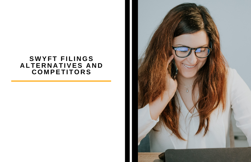 Swyft Filings Alternatives and Competitors List [2021]