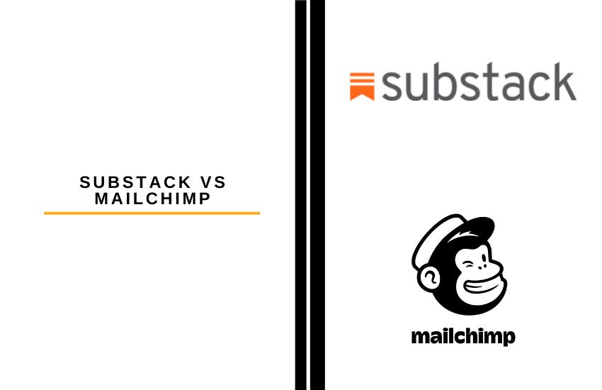 Substack vs Mailchimp