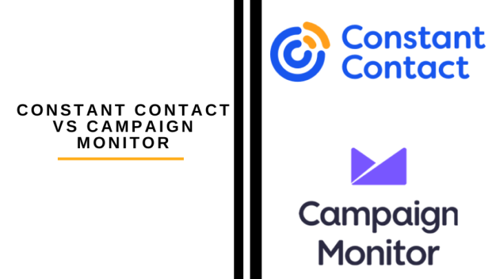 Constant Contact vs Campaign Monitor: Which Is Better?