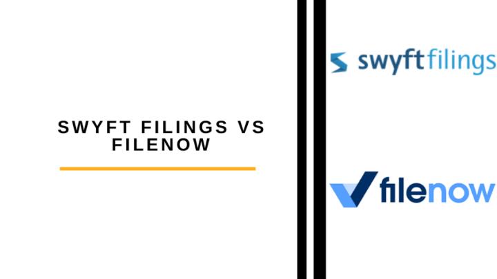 Swyft Filings vs Filenow