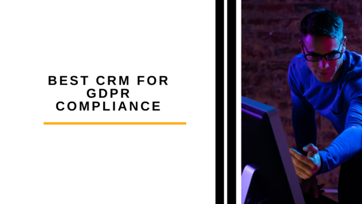 Best CRM for GDPR Compliance