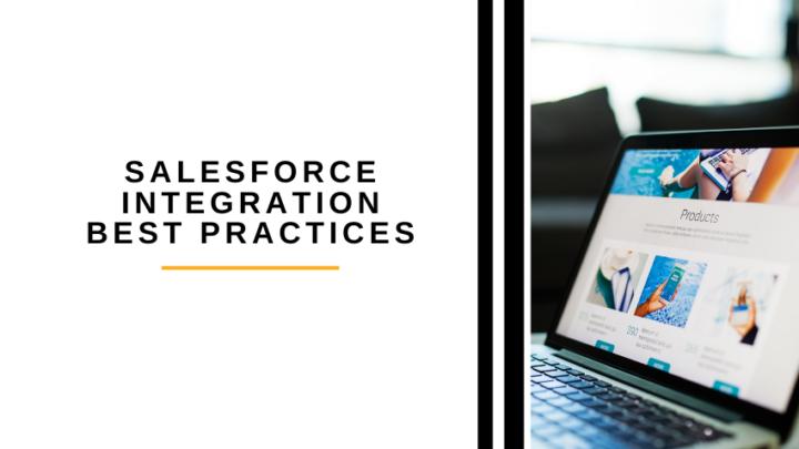 Salesforce Integration Best Practices